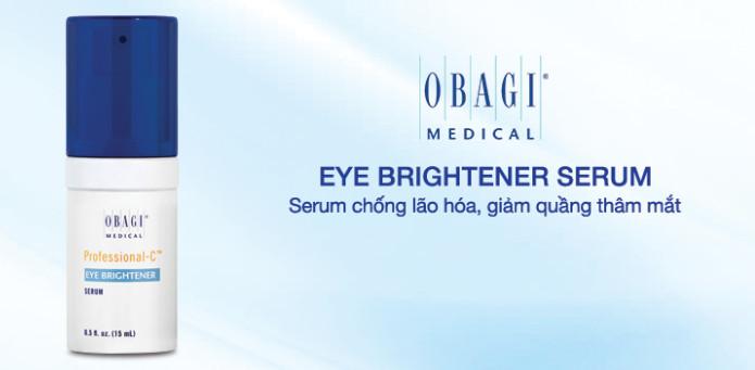 Chăm chút giảm quầng thâm đôi mắt với Obagi Eye Brightener Serum